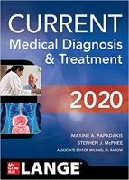 CURRENT Medical Diagnosis and Treatment 2020 59th Edition by Maxine Papadakis (Author)