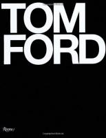 Tom Ford Hardcover – November 4, 2008